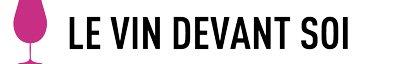 Le Vin Devant Soi, vente en ligne, boutique de vins et de grands crus